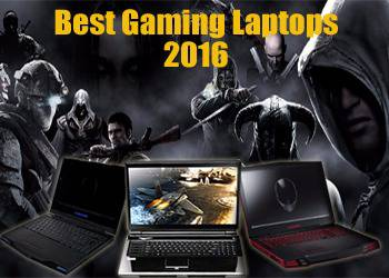 10 Best Gaming Laptops of 2016