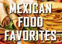 Your Favorite Mexican Food