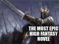 The Most Epic High Fantasy Novel